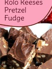 Rolo Reeses Pretzel Fudge