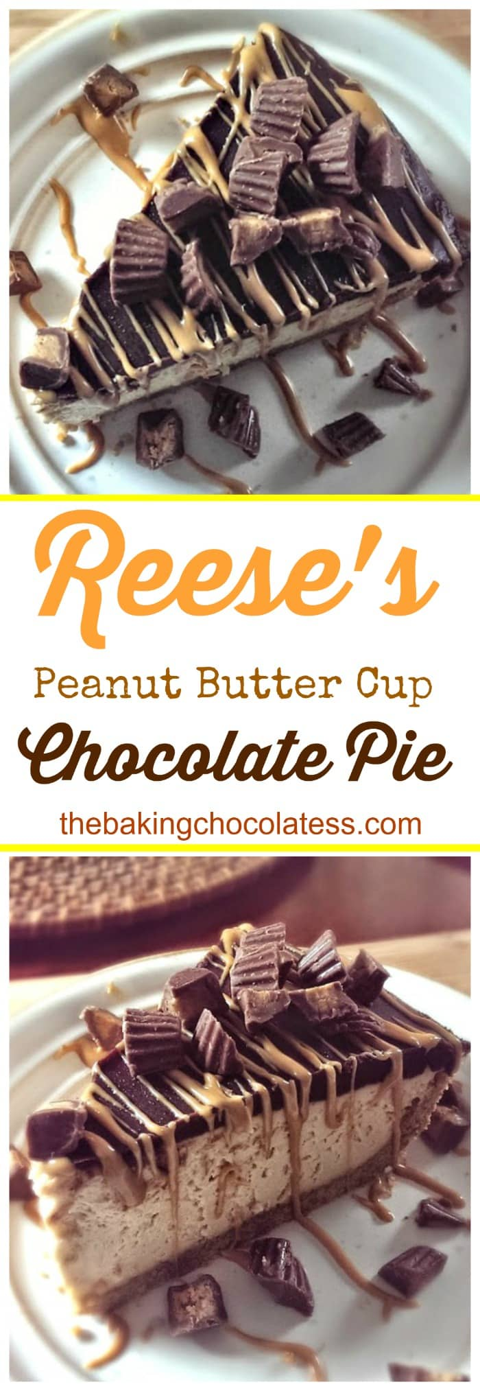 Reese's Peanut Butter Cup Chocolate Pie - It's Phenomenal! #peanutbutter #reeses #cups #nobake #chocolate #peanutbutter
