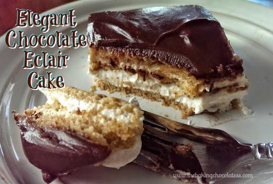 Elegant Chocolate Eclair Cake - It's Luscious!