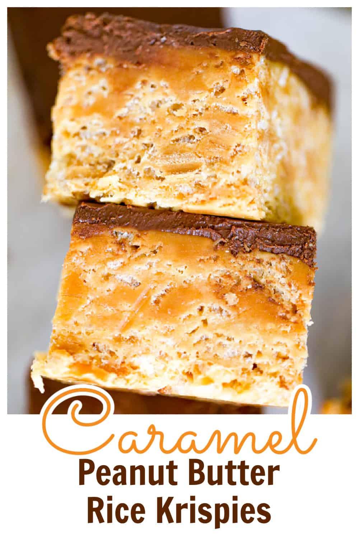 Caramel Peanut Butter Rice Krispies