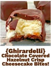 {Ghirardelli} Dark Chocolate Covered Hazelnut Crisp Cheesecake Bites!