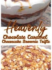 Chocolate Caramel Cheesecake Brownie Trifle