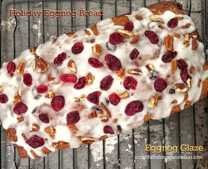 Holiday Eggnog Bread & Eggnog Glaze {Dried Cranberries & Nuts too}