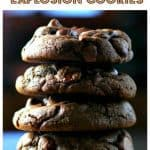 Thick 'n Fudgy' Chocolate Explosion Cookies