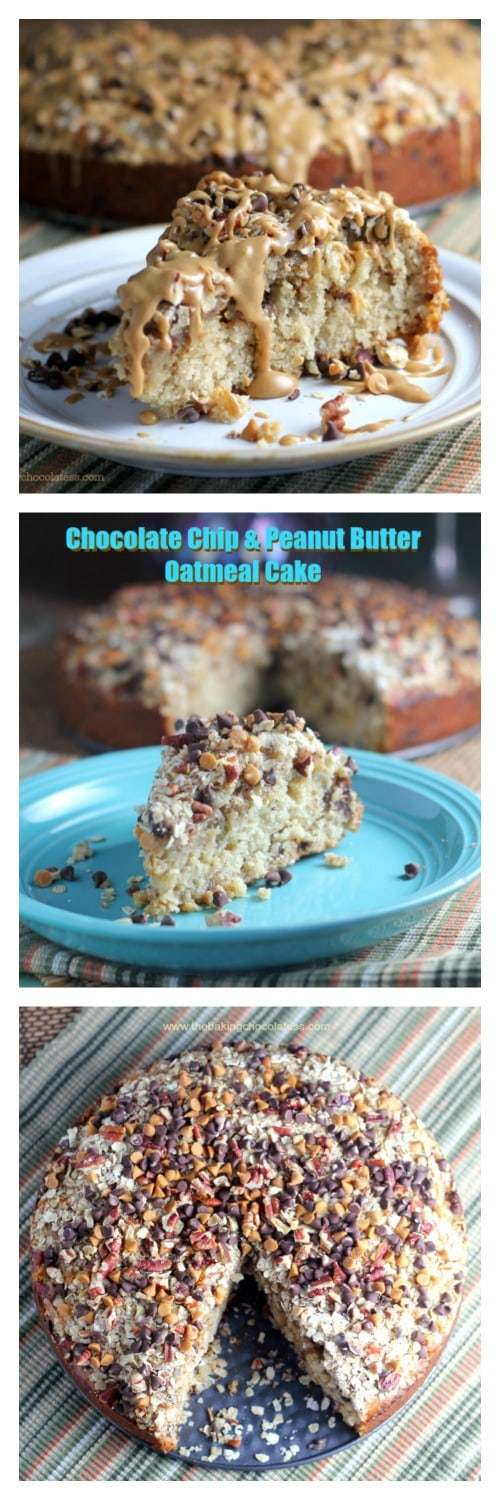 Chocolate Chip & Peanut Butter Oatmeal Cake – The Baking ...
