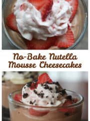 No-Bake Nutella Mousse Cheesecakes with Fresh Fruit Whipped Cream