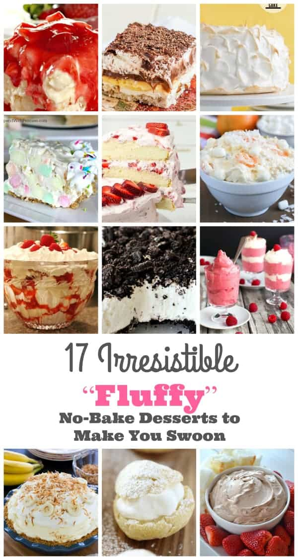 "17 Irresistible ""Fluffy"" Desserts to Make You Swoon"