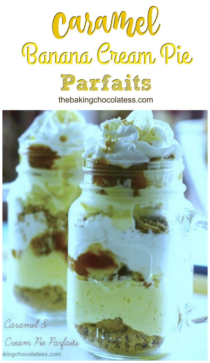 Layered Caramel & Banana Cream Pie Parfaits