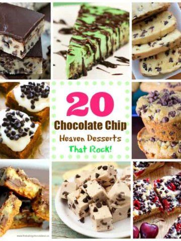 20 Chocolate Chip Heaven Desserts That Rock!