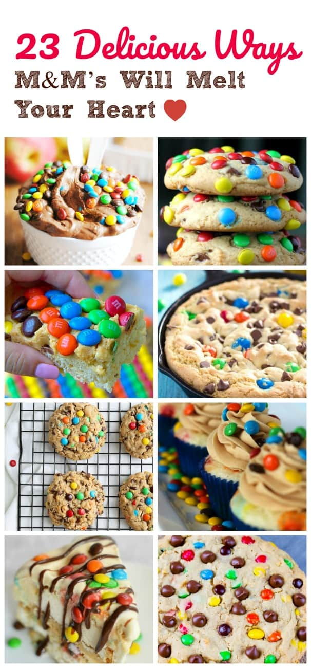 23 Delicious Ways M&M's Will Melt Your Heart {and Not Melt In Your Hands}  #m&ms #delicious #treats #candy