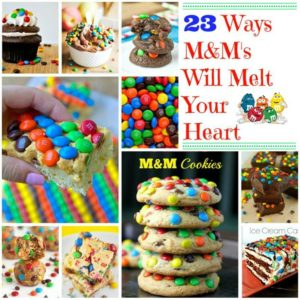 23 Delicious Ways M&M's Will Melt Your Heart {and Not Melt In Your Hands}