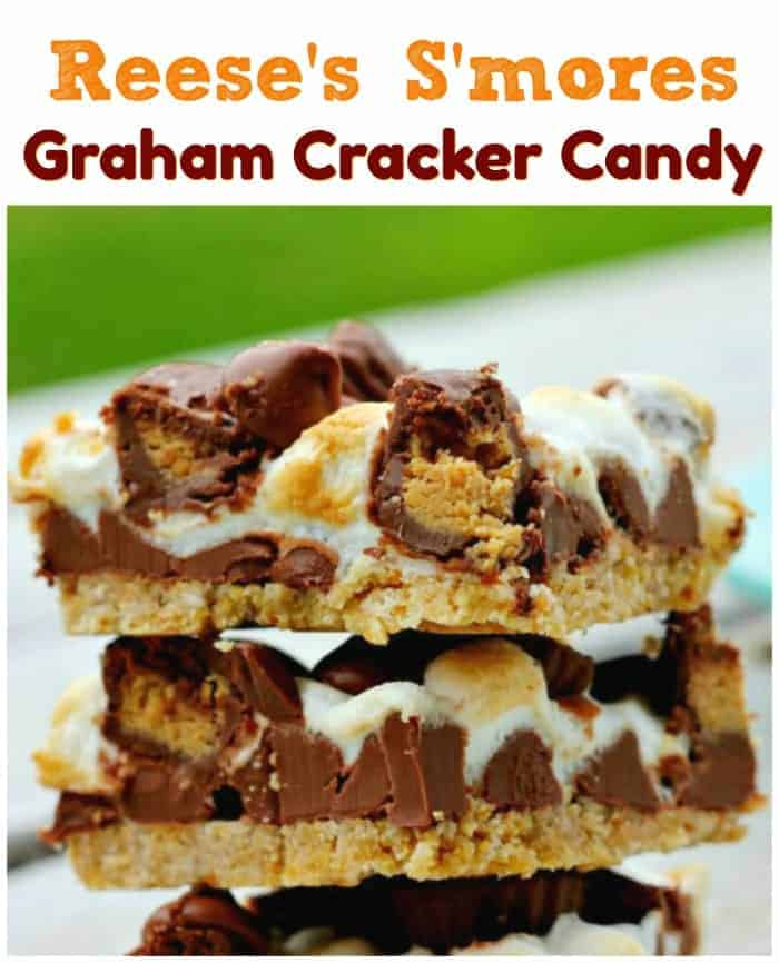 Reese\'s S\'mores Graham Cracker Candy - This delicious candy is loaded with chocolate chips, roasted marshmallow, graham crackers and peanut butter cups! It\'s a real winner for a quick summertime treat!