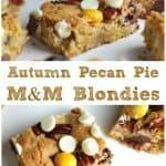 Autumn Pecan Pie M&M Blondies