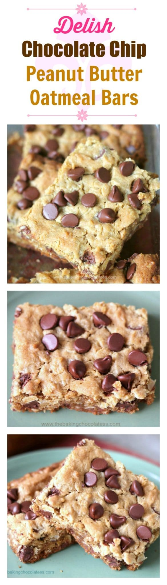 Delish Chocolate Chip Peanut Butter Oatmeal Bars – The Baking ...