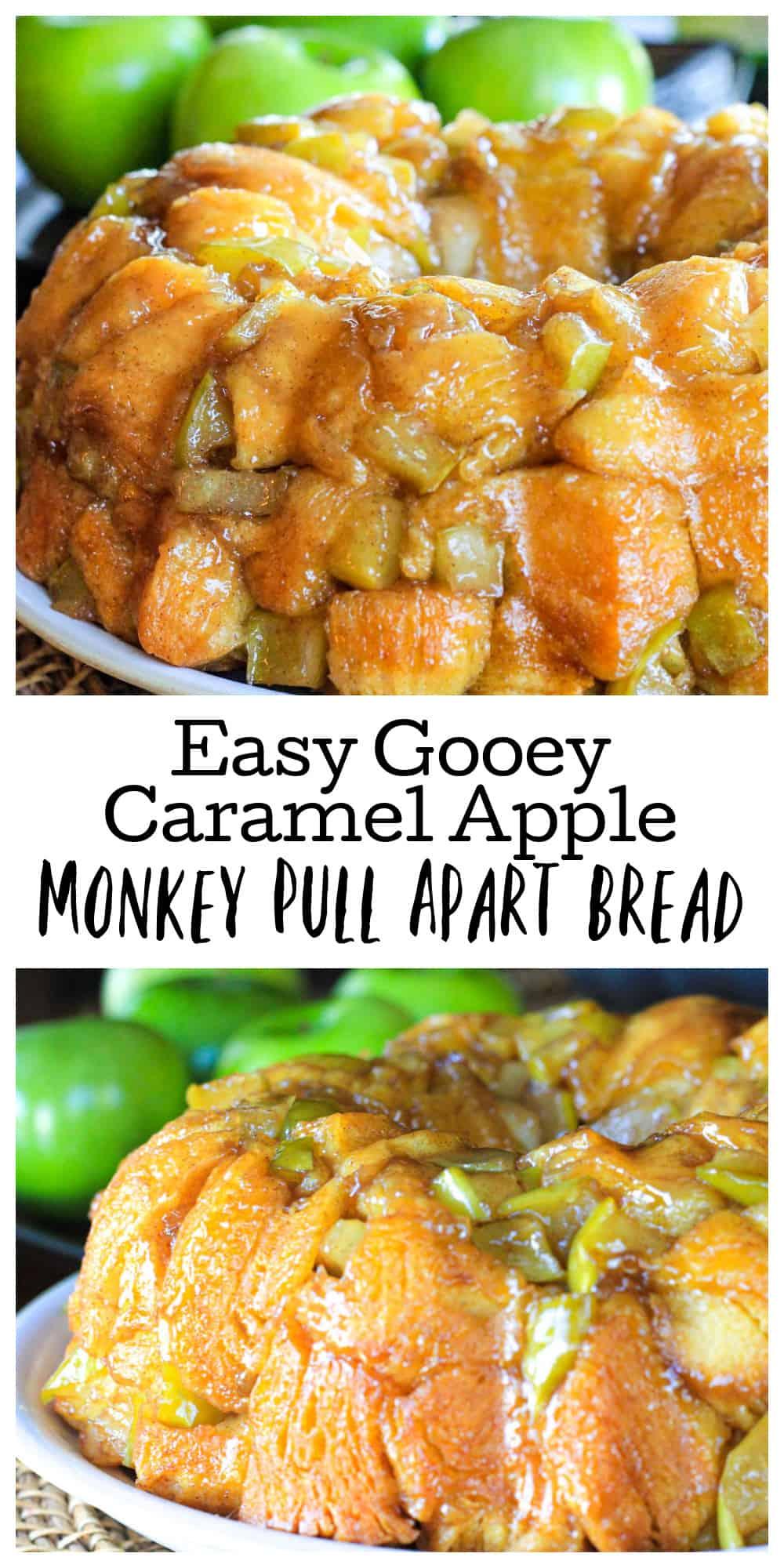Easy Gooey Caramel Apple Monkey Pull Apart Bread
