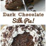 Dark Chocolate Silk Pie!