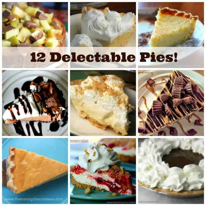 12 Delectable Pies