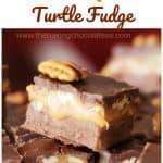 Salted Chocolate & Caramel Pecan Turtle Fudge