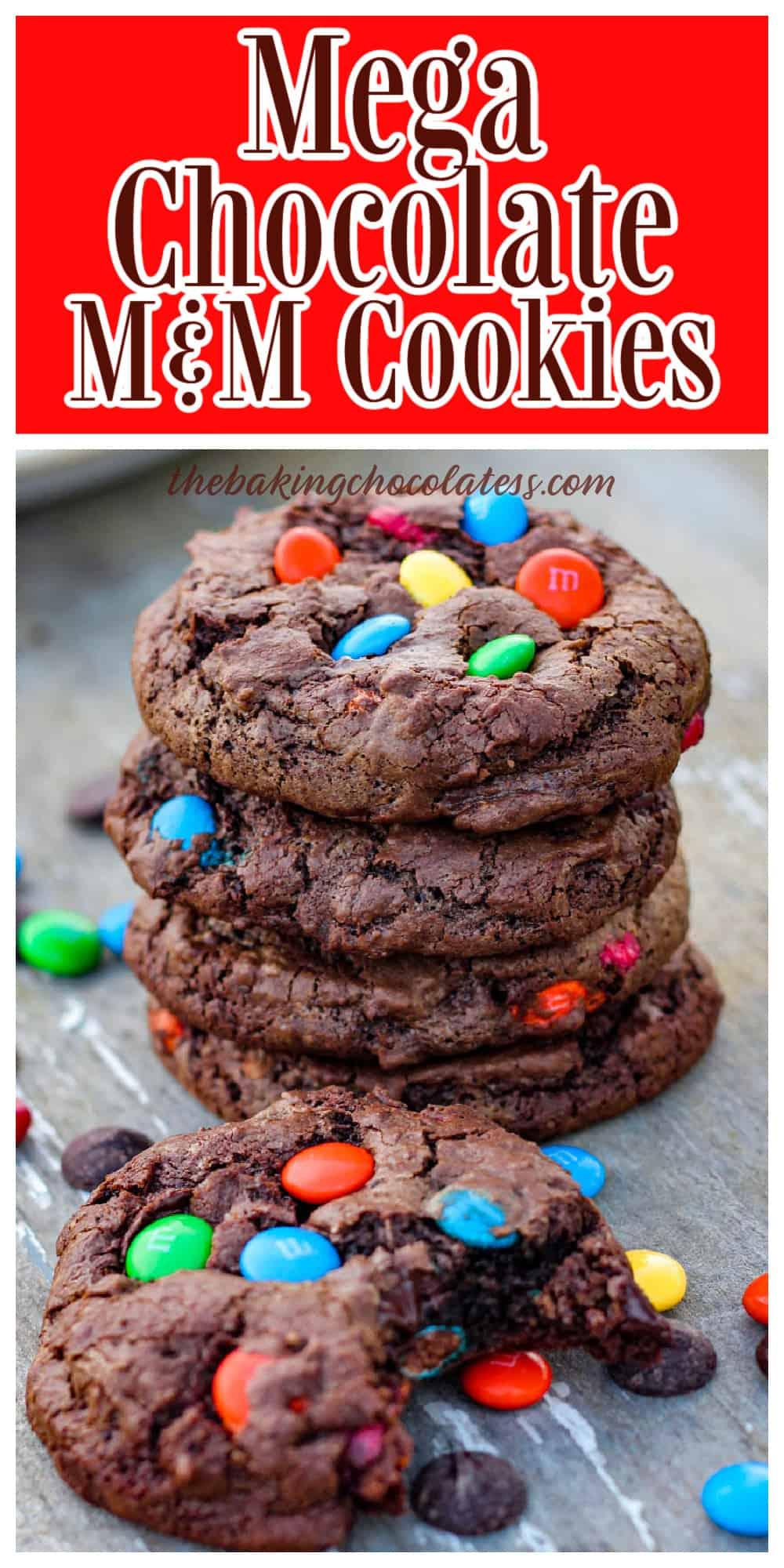 Mega Chocolate Chocolate Chip M&M Cookies