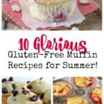 10 Glorious Gluten-Free Muffin Recipes for Summer