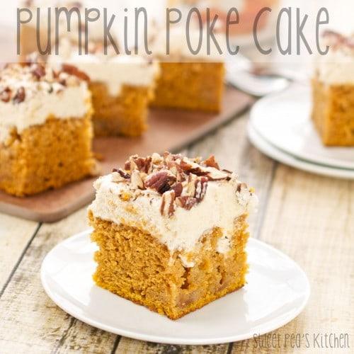 Best 10 Pumpkin Poke Cakes
