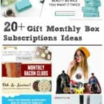 20+ Gift Monthly Box Subscription Ideas