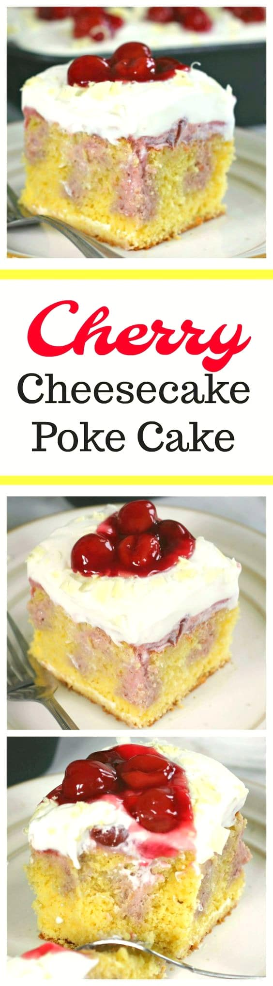 Very Cherry Cheesecake Poke Cake. Savor every luscious bite of this delectable Very Cherry Cheesecake Poke Cake!  The yellow cake is filled with tempting cherry cheesecake filling, cream cheese whipped cream and more surplus cherry yumminess on top!  I ask you...Does it get any better than this?