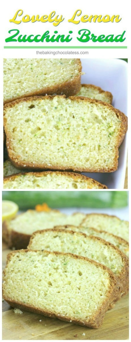 Lovely Lemon Zucchini Bread - This tender Lovely Lemon Zucchini Bread is great for breakfast or snacking with the family or make a loaf for someone you love, just because!