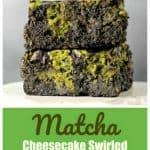 Matcha Cheesecake Swirled Dark Chocolate Brownies