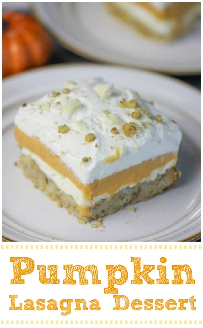 Pumpkin Lasagna Dessert Creamy, dreamy layers of cheesecake pudding, light and fluffy pumpkin mousse and whipped cream sinfully and deliciously atop a superb nutty shortbread crust.  #pumpkin #layered dessert #dessert #potluck #thanksgiving #lasagna