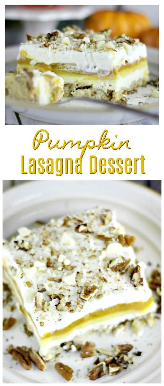 Pumpkin Lasagna Dessert - Pumpkin Lasagna Dessert is knockin' on Thanksgiving's door big-time!   Creamy, dreamy layers of puddings, cheesecake and whipped cream sinfully and deliciously layered on top of a crunchy pecan crust.