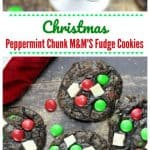 Christmas Peppermint Chunk M&M'S Fudge Cookies