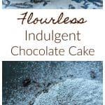Flourless Indulgent Chocolate Explosion Cake