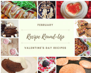 February's Recipe Round Up – Valentine's Day