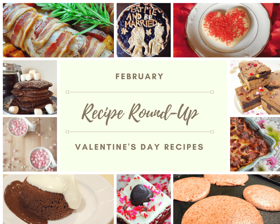 February's Recipe Round Up – Valentine's Day