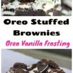 Oreo Stuffed Brownies with Oreo Vanilla Frosting