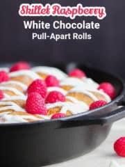 Skillet Raspberry-White Chocolate Pull-Apart Rolls