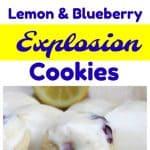 Soft Lemon & Blueberry Explosion Cookies
