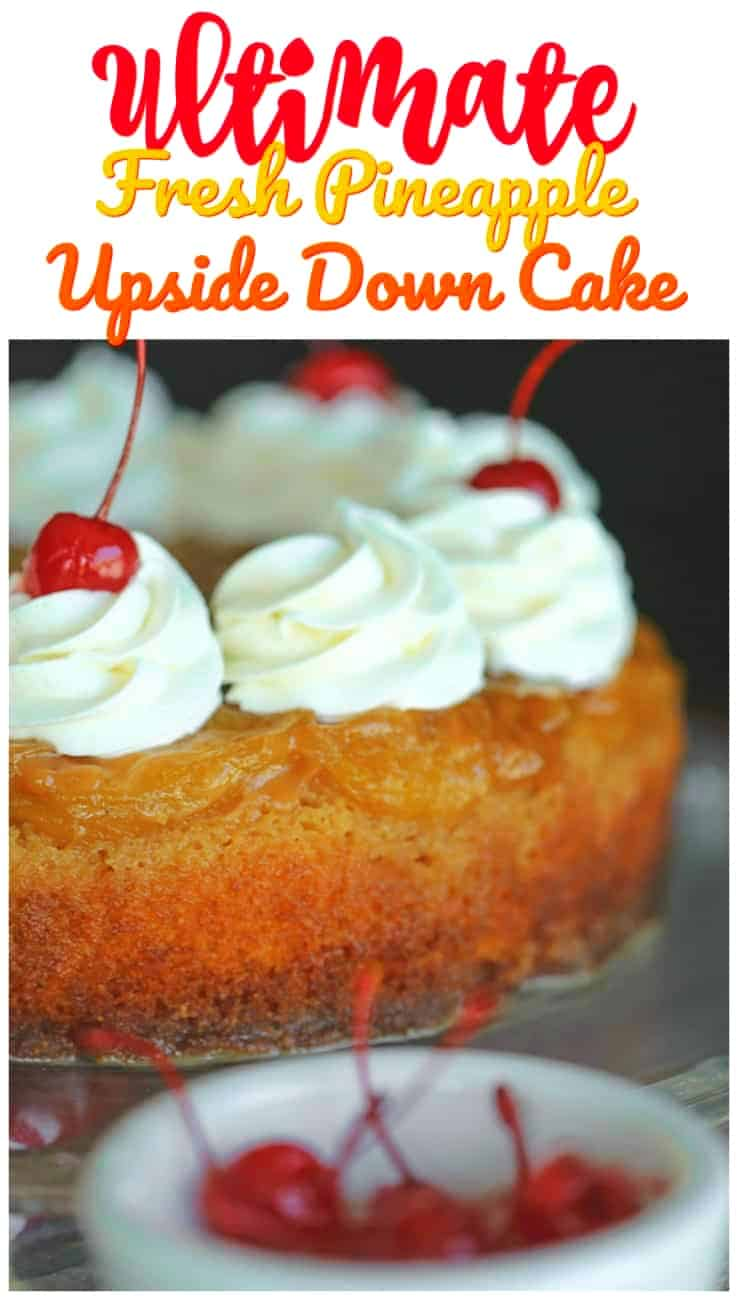 Ultimate Fresh Pineapple Upside Down Cake - This Ultimate Fresh Pineapple Upside Down Cake has caramelized fresh pineapple basking in a rich butter brown sugar gooiness atop a fluffy vanilla cake and it's INSANE!  #pineapple #caramel #upsidedowncake #summer #baking #spring #freshfruit #cake