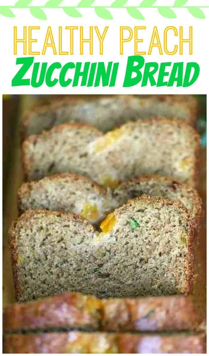 Healthy Peach Zucchini Bread