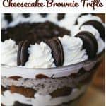 OMG Chocolate Oreo Cheesecake Brownie Trifle