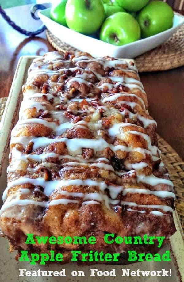 Awesome Country Apple Fritter Bread! (Featured on The Kitchen – Food Network!)