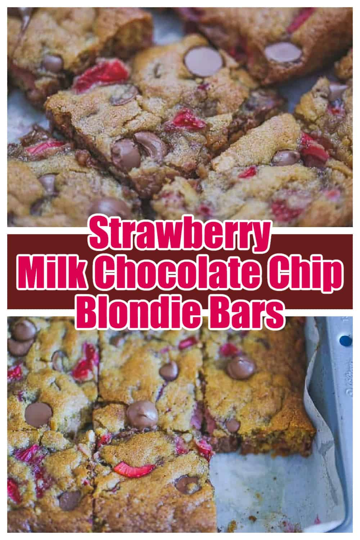Strawberry Milk Chocolate Chip Blondie Bars