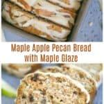 Maple Apple Pecan Bread with Maple Glaze