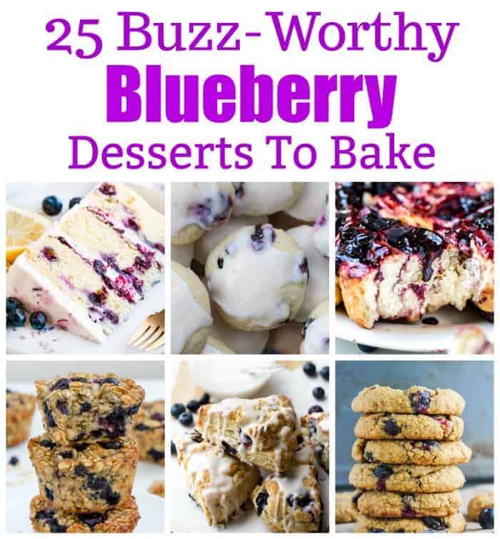 25 Buzz-Worthy Blueberry Desserts to Bake