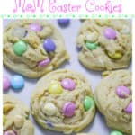 Soft & Chewy M&M Easter Cookies for Spring