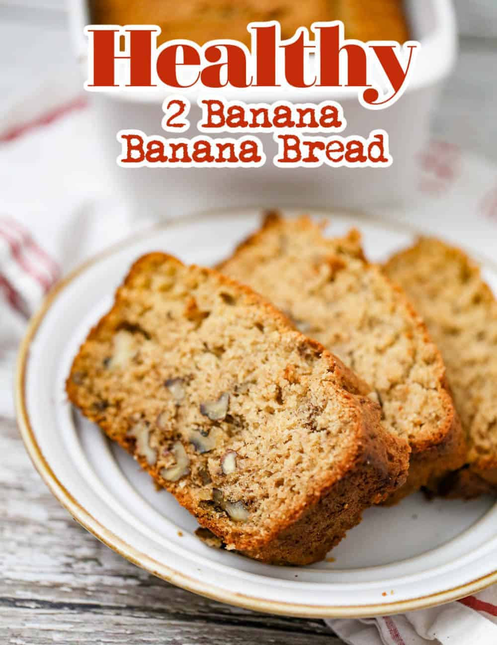 2-Banana Banana Nut Bread