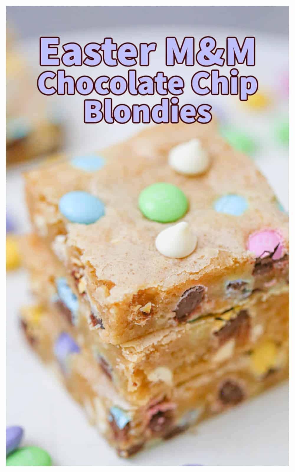 Easter M&M Chocolate Chip Blondies