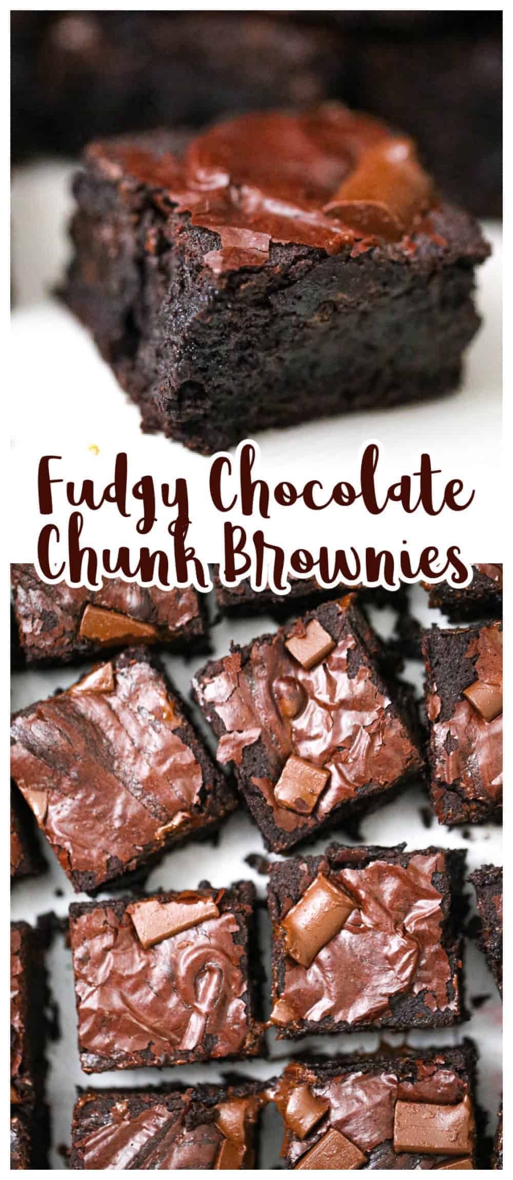 Fudgy Chocolate Chunk Brownies