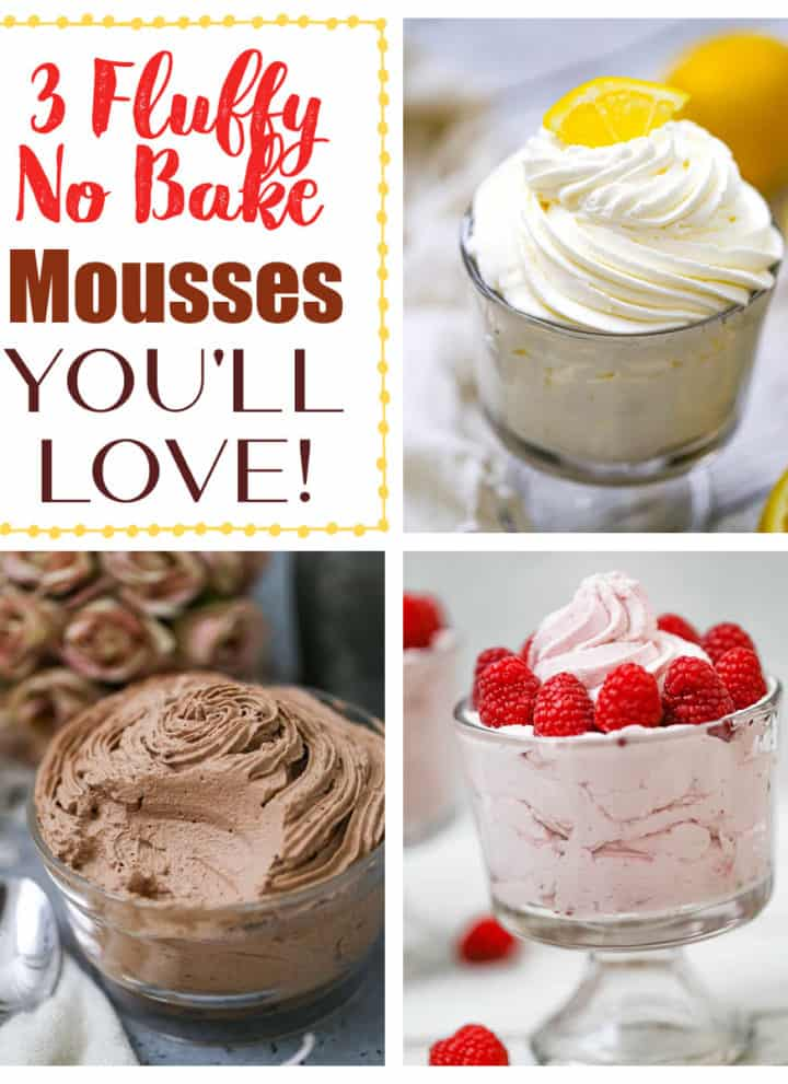 3 Fluffy No Bake Mousses